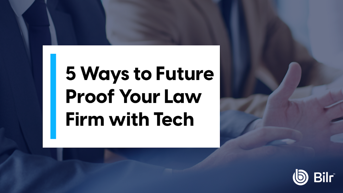5 Ways to Future Proof Your Law Firm with Legal Software