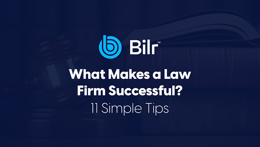 What Makes a Law Firm Successful? 11 Simple Tips